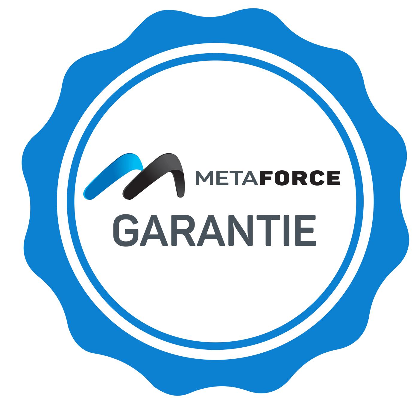 MetaForce Garantie